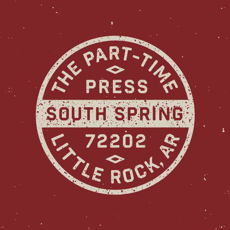 The Part-Time Press Spring Street Little Rock stamp—by Hunter Oden of oden.house